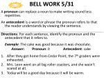 bell work 5 31