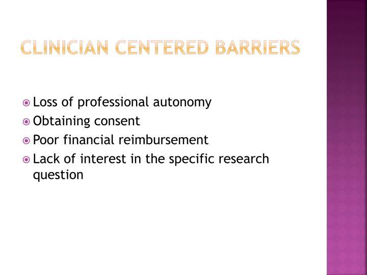 Clinician centered barriers