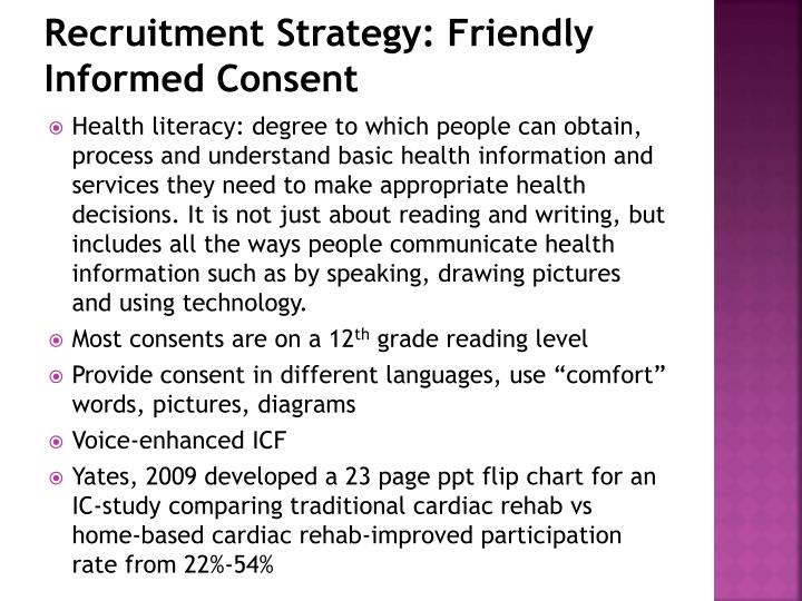 Recruitment Strategy: Friendly Informed Consent