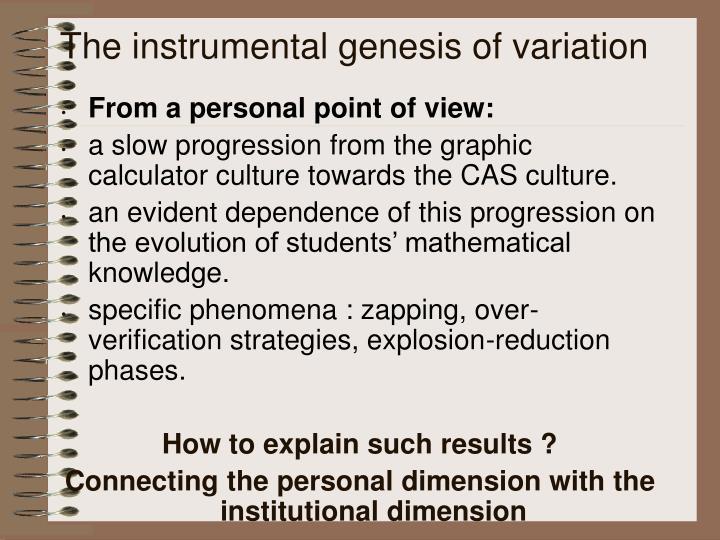 The instrumental genesis of variation