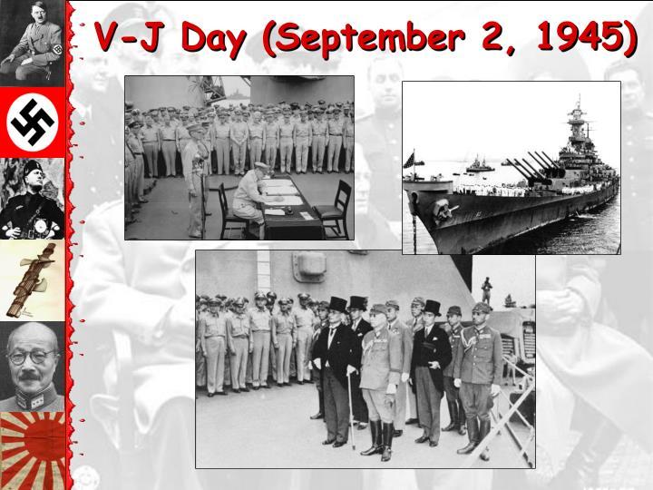 V-J Day (September 2, 1945)