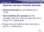 nominal and zero volatility spreads