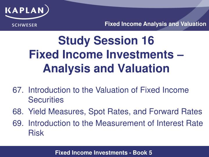 study session 16 fixed income investments analysis and valuation n.