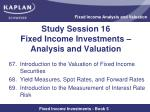 study session 16 fixed income investments analysis and valuation