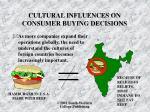 cultural influences on consumer buying decisions3