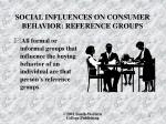 social influences on consumer behavior reference groups