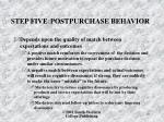 step five postpurchase behavior