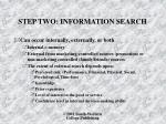step two information search