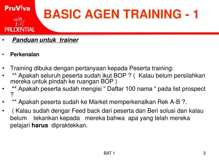 Basic agen training 1