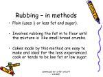 rubbing in methods