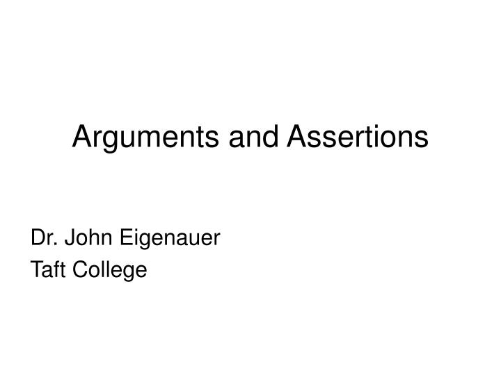 arguments and assertions n.