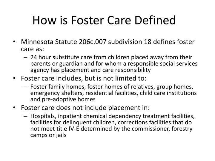 How is Foster Care Defined