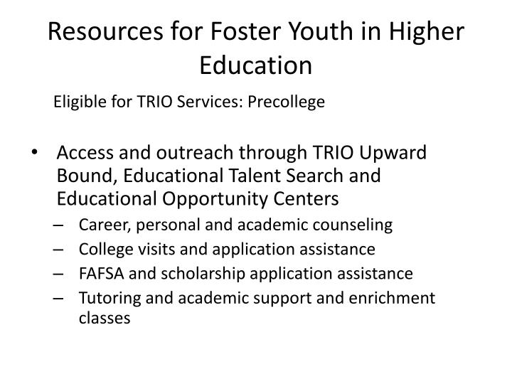 Resources for Foster Youth in Higher Education