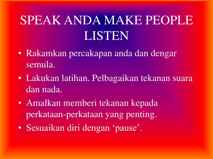 SPEAK ANDA MAKE PEOPLE LISTEN