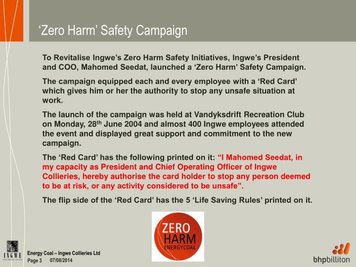 'Zero Harm' Safety Campaign