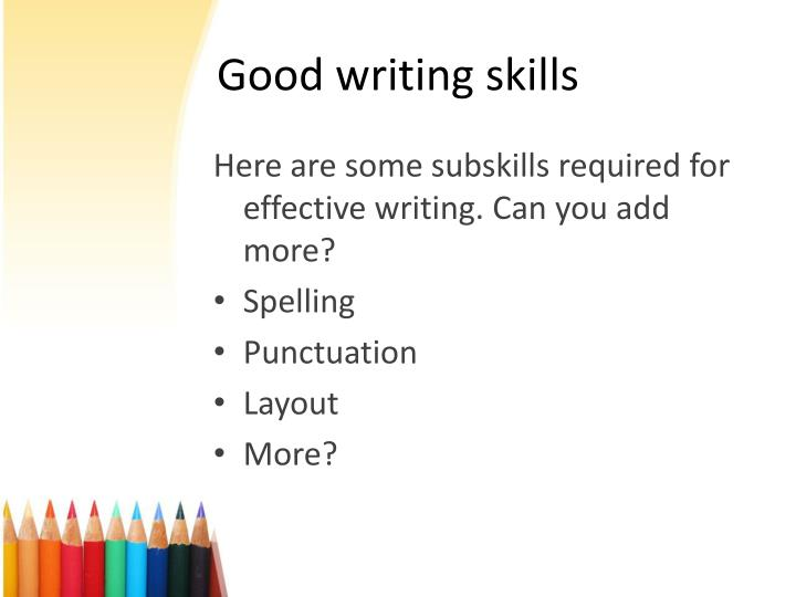 writing goodly the decline of linguistic skill A department for education spokeswoman attributed the writing crisis to decades of neglect of the traditional teaching of handwriting and composition.