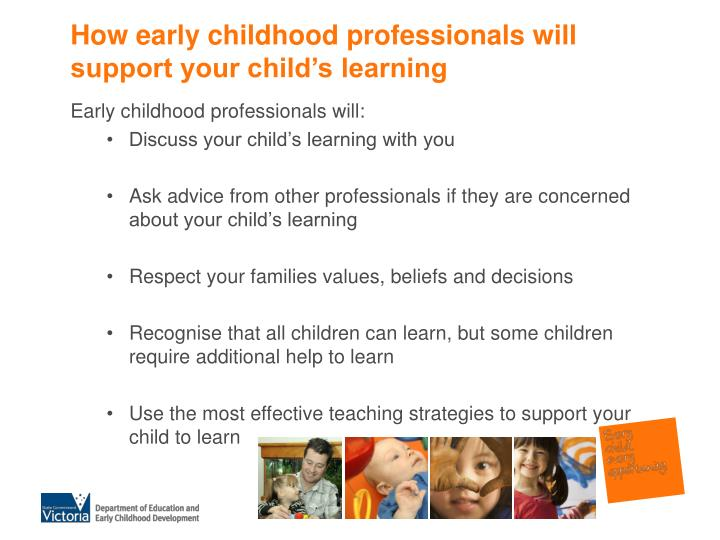 How early childhood professionals will support your child's learning