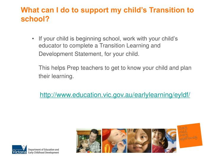 What can I do to support my child's Transition to school?