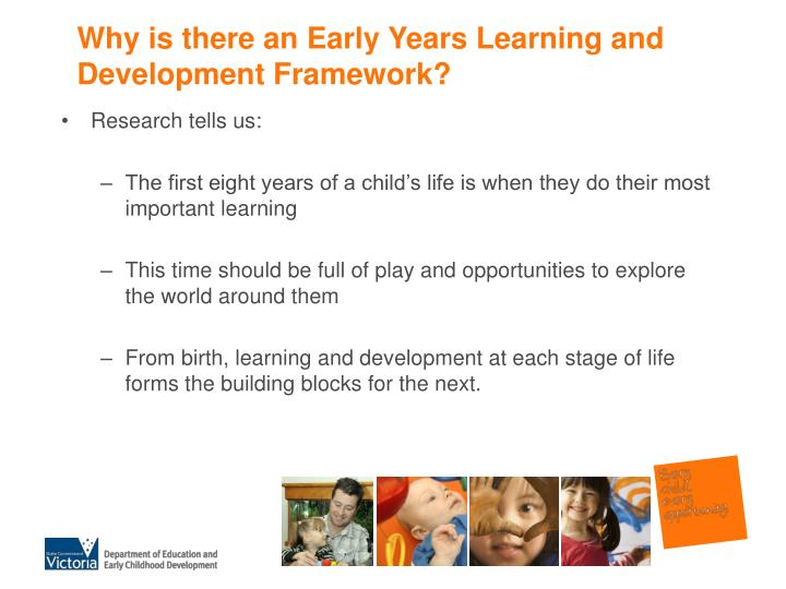 Why is there an Early Years Learning and Development Framework?
