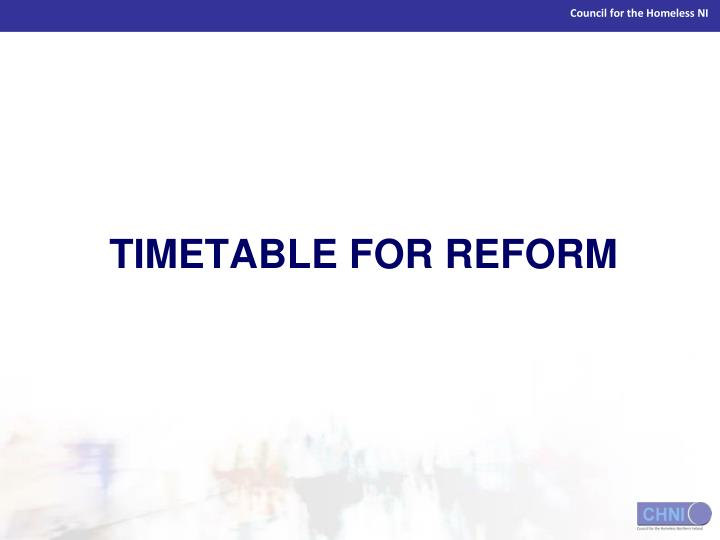 TIMETABLE FOR REFORM