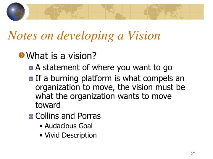Notes on developing a Vision