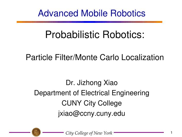 PPT - Particle Filter/Monte Carlo Localization PowerPoint