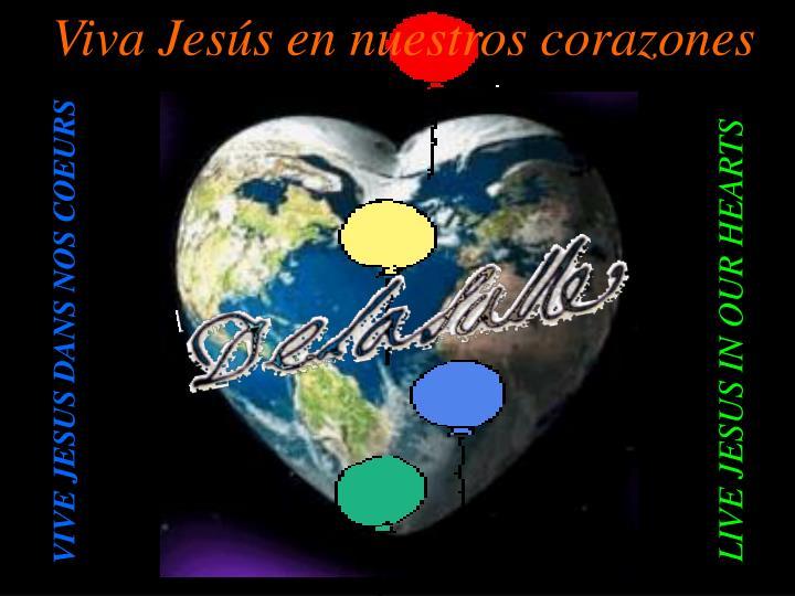Viva Jesús en nuestros corazones