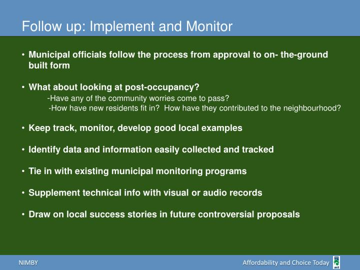 Follow up: Implement and Monitor