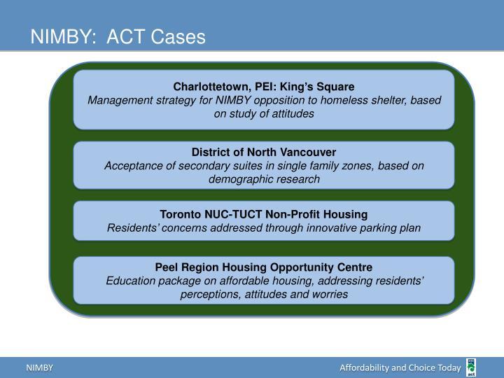 NIMBY:  ACT Cases