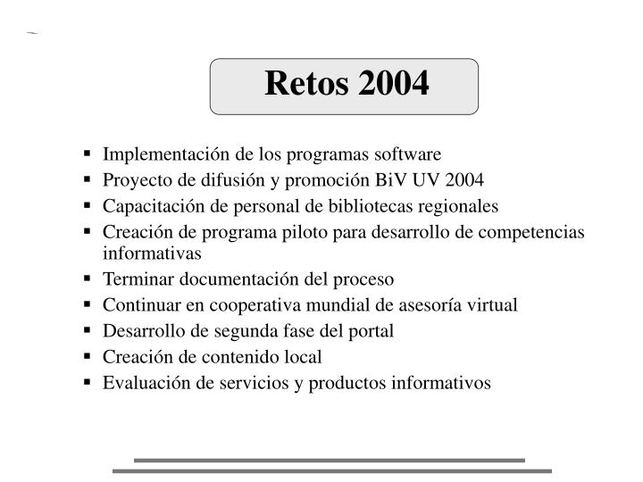 Retos 2004