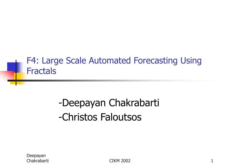 f4 large scale automated forecasting using fractals