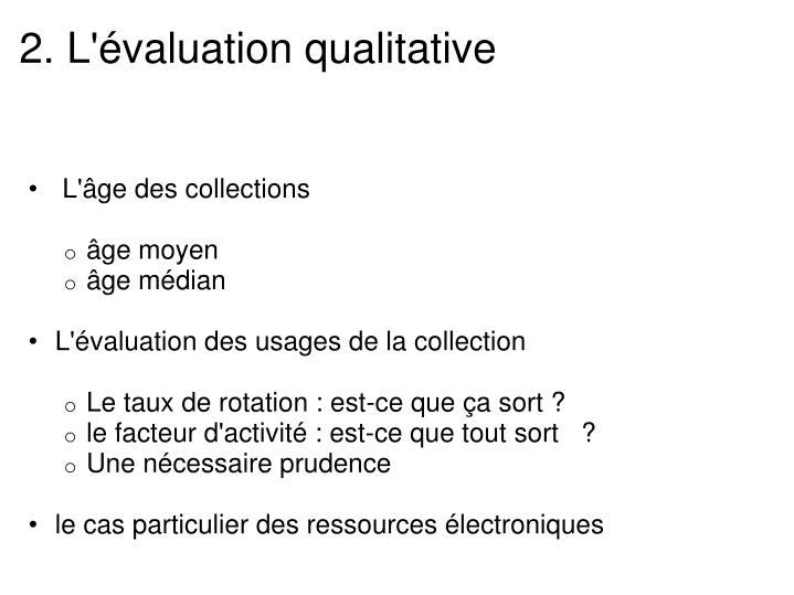 2. L'évaluation qualitative