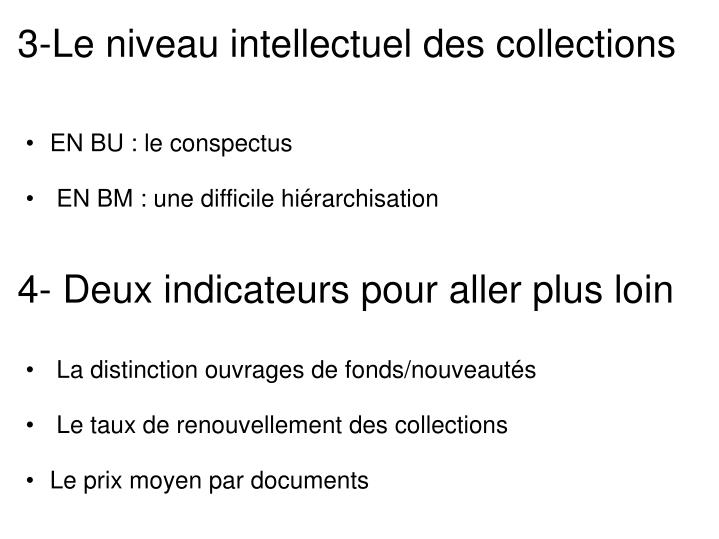 3-Le niveau intellectuel des collections