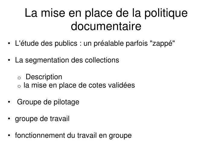 La mise en place de la politique documentaire