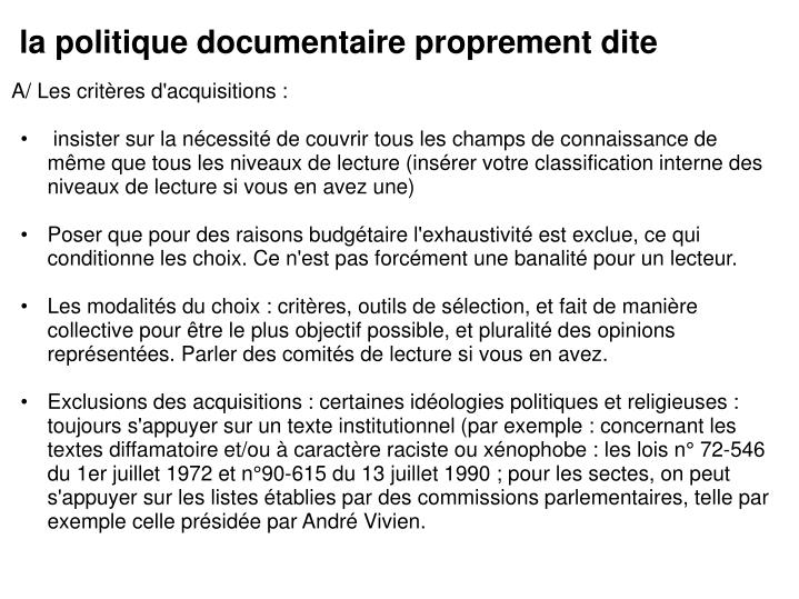 la politique documentaire proprement dite