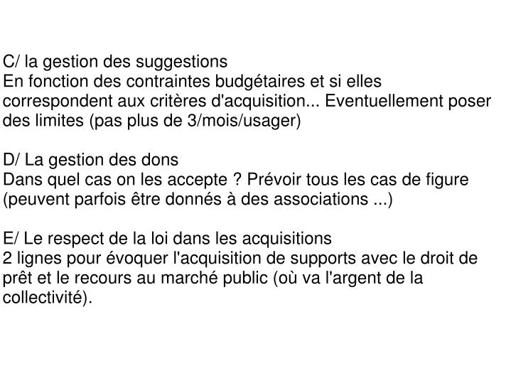 C/ la gestion des suggestions