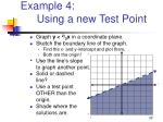 example 4 using a new test point