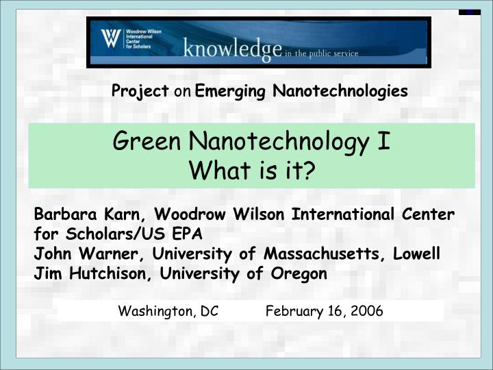 Ppt Green Nanotechnology I What Is It Powerpoint