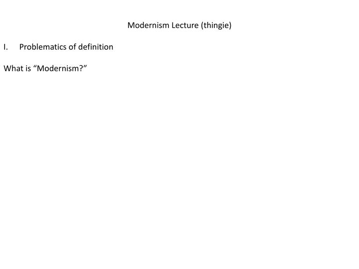 Modernism Lecture (
