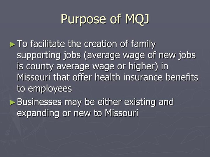 Purpose of mqj