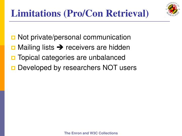 Limitations (Pro/Con Retrieval)