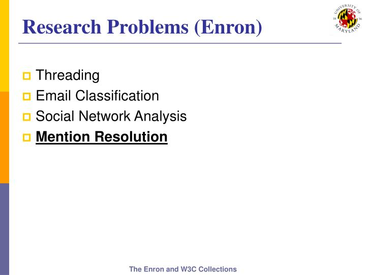 Research Problems (Enron)