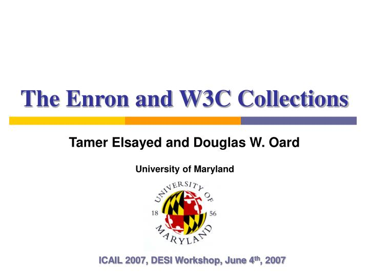 The enron and w3c collections