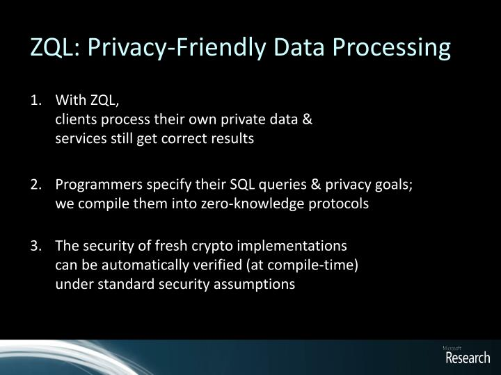 ZQL: Privacy-Friendly Data Processing