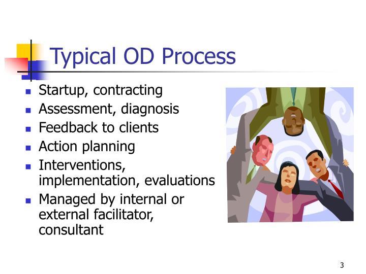 Typical od process