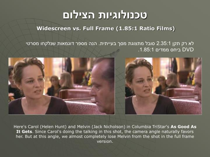 Widescreen vs. Full Frame (1.85:1 Ratio Films)