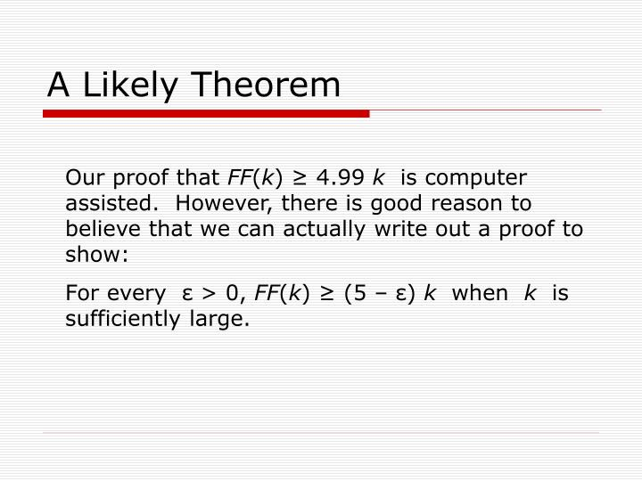 A Likely Theorem