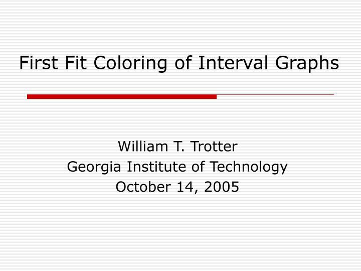First fit coloring of interval graphs