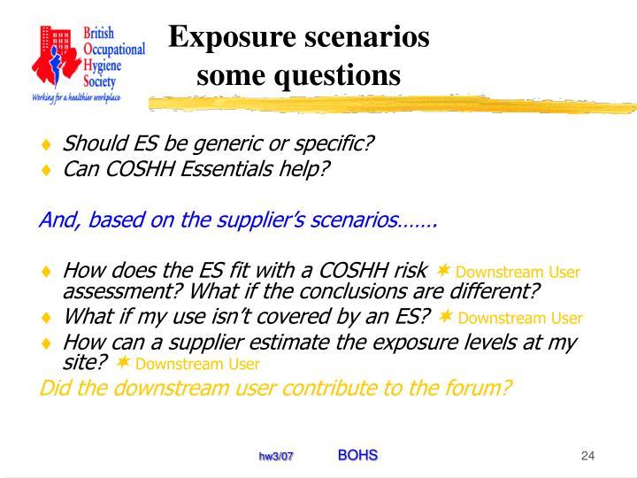 Exposure scenarios