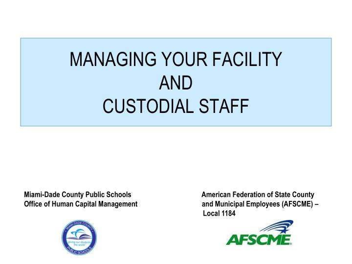 managing your facility and custodial staff n.